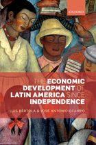 The Economic Development of Latin America since Independence Image